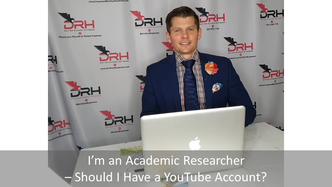I'm an Academic Researcher – Should I Have a YouTube Account?